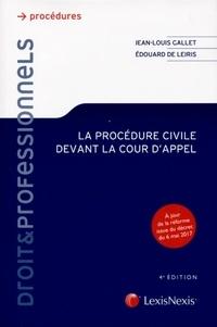Jean-Louis Gallet - La procédure civile devant la Cour d'Appel.