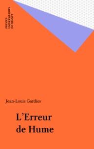 Jean-Louis Gardies - L'Erreur de Hume.