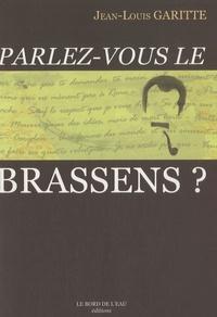 Jean-Louis Garitte - Parlez-vous le Brassens ?.