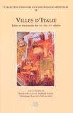 Jean-Louis Gaulin et Armand Jamme - Villes d'Italie - Textes et documents des XIIe, XIIIe, XIVe siècles.