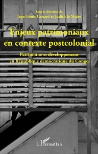 Histoiresdenlire.be Enjeux patrimoniaux en contexte postcolonial - Patrimoine et développement en République démocratique du Congo Image