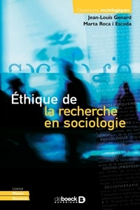 Jean-Louis Genard et Marta Roca i Escoda - Ethique de la recherche en sociologie.
