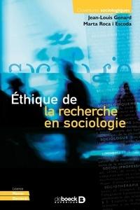 Jean-Louis Genard et Marta Roca i Escoda - Éthique de la recherche en sociologie.