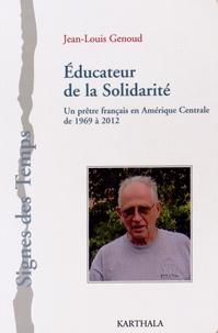 Accentsonline.fr Educateur de la solidarité - Un prêtre français en Amérique centrale de 1969 à 2012 Image