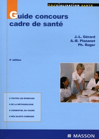 Jean-Louis Gérard et Philippe Roger - Guide concours cadre de santé.