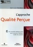 Jean-Louis Giordano - L'approche qualité perçue.