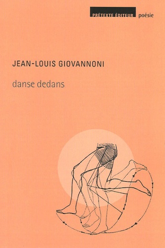Jean-Louis Giovannoni - Danse dedans.