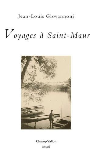 Voyages à Saint-Maur