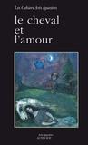 Jean-Louis Gouraud - Le cheval et l'amour.
