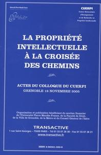 Jean-Louis Goutal - La propriété intellectuelle à la croisée des chemins - Face à la contestation, comment réagir ?.