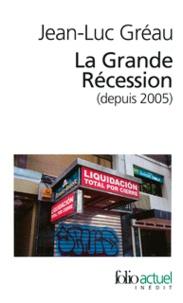 La grande récession (depuis 2005) - Une chronique pour comprendre.pdf
