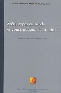 Jean-Louis Guereña et Margot Versteeg - Stéréotypes culturels et constructions identitaires - Edition bilingue français-anglais.