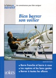 Jean-Louis Guéry - Bien barrer son voilier.