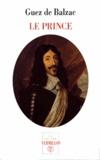 Jean-Louis Guez de Balzac - Le prince.