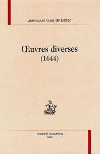 Jean-Louis Guez de Balzac - Oeuvres diverses (1644).