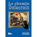 Jean-Louis Guidez - Le chemin Delacroix.