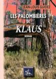 Jean-Louis Guidez - Les palombières de Klaus.