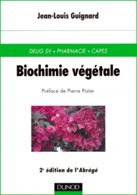 Jean-Louis Guignard - Biochimie végétale. - 2ème édition de l'Abrégé.