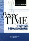 Jean-Louis Habert et Rachida Chatt - Anglais 1e Prime Time - Guide pédagogique.