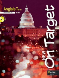 Jean-Louis Habert - Anglais Tle B1/B2 New On Target - Programme 2011. 1 CD audio