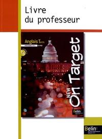 Jean-Louis Habert - Anglais Tle B1/B2 On Target - Guide pédagogique.
