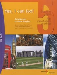 Yes, I can too! 5e SEGPA - Activités pour la classe danglais.pdf