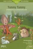 Jean-Louis Habert - Yummy Yummy - Entraînement à la communication orale, livre du professeur. 1 CD audio