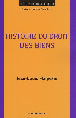 Jean-Louis Halpérin - Histoire du droit des biens.