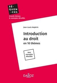 Jean-Louis Halpérin - Introduction au droit - Intégrale.