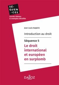 Livres audio gratuits à télécharger pour tablette Android Introduction au droit - Séquence 5. Le droit international et européen en surplomb en francais