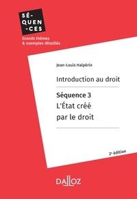 Téléchargement gratuit des ebooks txt Introduction au droit. Séquence 3 : L'Etat créé par le droit par Jean-Louis Halpérin in French