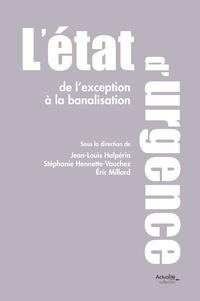 Jean-Louis Halpérin - L'état d'urgence : de l'exception à la banalisation.