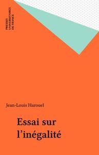 Jean-Louis Harouel - Essai sur l'inégalité.