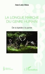 La longue marche du genre humain - De la bipédie à la parole.pdf