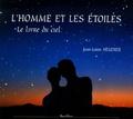 Jean-Louis Heudier - L'Homme et les étoiles - Le Livre du ciel.