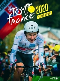 Jean-Louis Hocq - Tour de France 2020 - Le livre officiel.