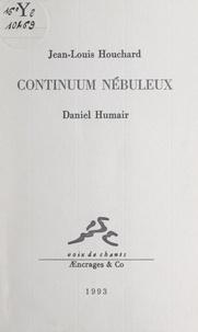 Jean-Louis Houchard et Daniel Humair - Continuum nébuleux.