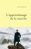 Jean-Louis Hue - L'apprentissage de la marche.