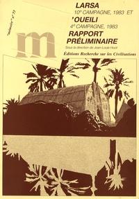 Jean-Louis Huot - Larsa (10e campagne, 1983) et Oueili (4e campagne, 1983) - Rapport préliminaire.