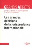 Jean-Louis Iten et Régis Bismuth - Les grandes décisions de la jurisprudence internationale.