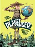 Jean-Louis Janssens et Julien CDM - Planet Ranger Tome 1 : L'écolo le plus con de la planète.