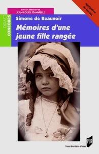 Jean-Louis Jeannelle - Simone de Beauvoir, Mémoires d'une jeune fille rangée.