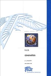 Jean-Louis Jonquière - ILS Généralités.