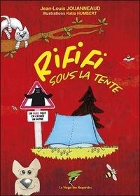 Jean-Louis Jouanneaud - Rififi sous la tente - Un ours peut en cacher un autre.