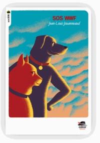 Jean-Louis Jouanneaud - SOS WWF.