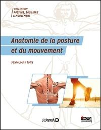 Jean-Louis Jully - Anatomie de la posture et du mouvement.
