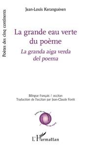 Jean-Louis Keranguéven - La grande eau verte du poème.
