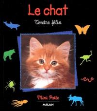 Le chat. Tendre félin.pdf