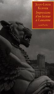 Jean-Louis Kuffer - Impressions d'un lecteur à Lausanne - Une seconde jeunesse (Lausanne, scène culturelle).
