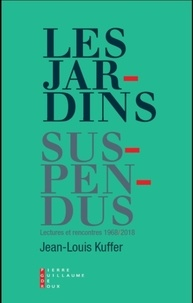 Jean-Louis Kuffer - Les Jardins suspendus.